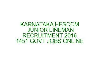 KARNATAKA HESCOM JUNIOR LINEMAN RECRUITMENT 2016 1451 GOVT JOBS ONLINE