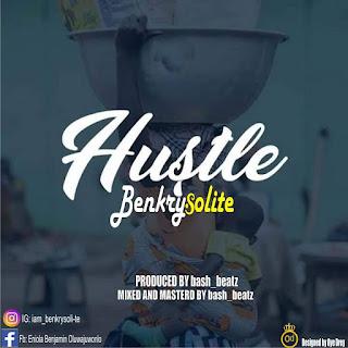 Benkrysolite - Hustle (Prod. by Bash Beatz)