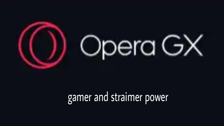 Opera Gx adalah