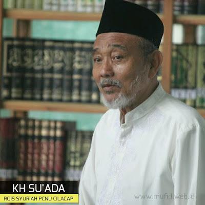 Foto KH Su'ada Rois Syuriah PCNU Cilacap