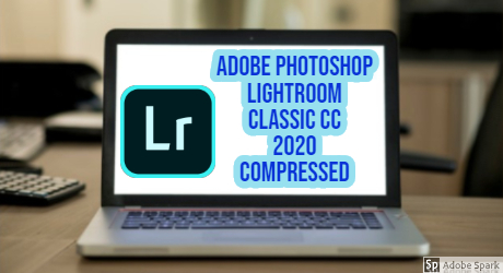 Adobe Photoshop Lightroom Classic CC 2020 Compressed Crack