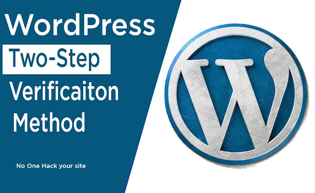 WordPress Two Steps verification Method Save your site