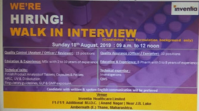 INVENTIA HEALTH CARE WALK IN FOR QC & QA Dept for Thane location on 18 August 2019.