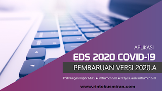 LINK ALTERNATIF DOWNLOAD PATCH APLIKASI  EDS 2020 COVID-19 VERSI 2020.A