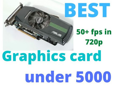 Best graphics card under 5000 in India 2020
