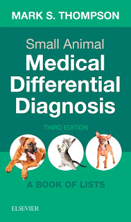 Small Animal Medical Differential Diagnosis 3rd Edition A Book of Lists