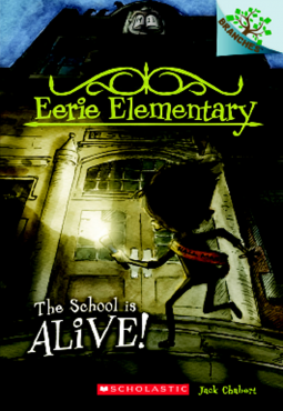 Review - Eerie Elementary #1: The School is Alive!