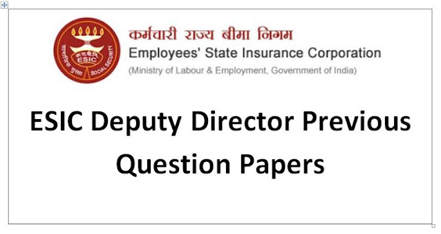 ESIC Deputy Director Previous Question Papers 2012 and Syllabus 21