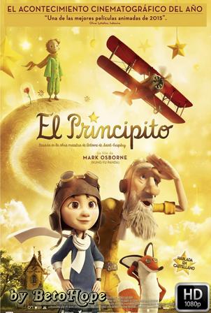 El Principito [2015] [Latino-Ingles] HD 1080P [Google Drive] GloboTV