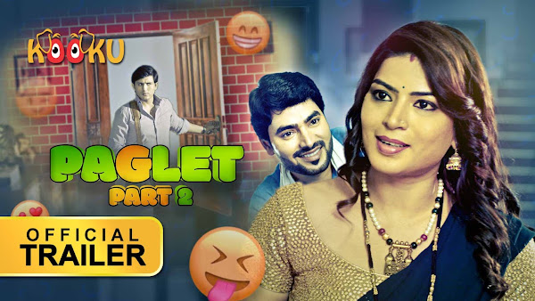 Paglet Part 2 Web Series on OTT platform Kooku - Here is the Kooku Paglet Part 2 wiki, Full Star-Cast and crew, Release Date, Promos, story, Character, Photos, Title Song.