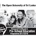 Advanced Certificate in Pre-School Education - இலங்கை திறந்த பல்கலைக்கழகம்.