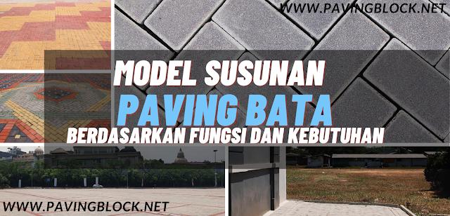 39 Pola Susunan Paving Block Bata Untuk Berbagai Fungsi dan Kebutuhan