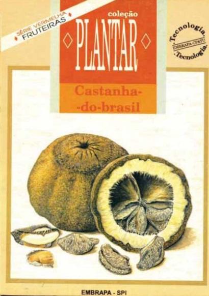 A cultura da Castanha-do-Brasil (Livro Grátis!)
