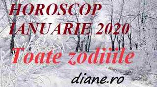 Horoscop ianuarie 2020 pentru toate zodiile