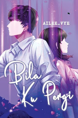 Bila Ku Pergi by Ailee_vye Pdf