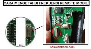 cara mengetahui frekuensi remote mobil