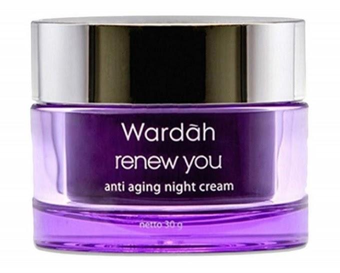 Wardah renew you anti aging night cream, krim agar awet muda