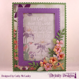 Divinity Designs Stamp Set; John 3:16, Paper Collecion: Spring Flowers 2019,  Custom Dies: Scalloped Rectangles,  Pierced Rectangles, Festive Favors