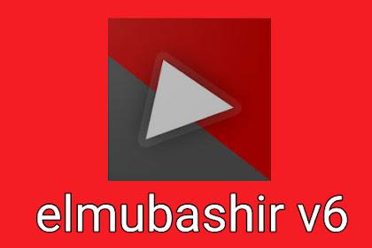 النسخة الجديدة من تطبيق elmubashir لمشاهدة الأفلام و القنوات على اي جهاز أندرويد