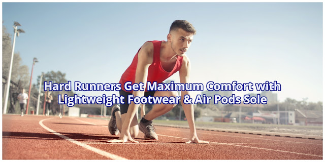 Lightweight Footwear & Air Pods Sole