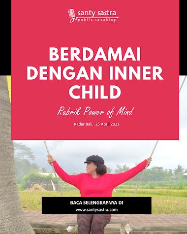 Rubrik Power of Mind Radar Bali : Berdamai Dengan Inner Child