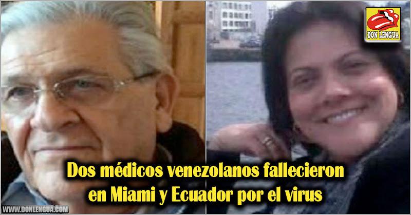 Dos médicos venezolanos fallecieron en Miami y Ecuador por el virus