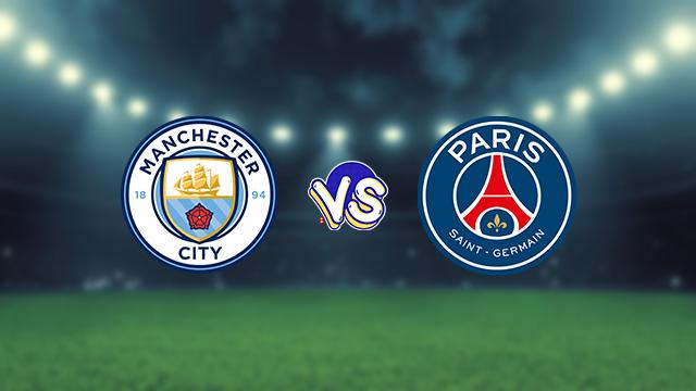 نتيجة مباراة باريس سان جيرمان ومانشستر سيتي اليوم الثلاثاء في دوري أبطال أوروبا