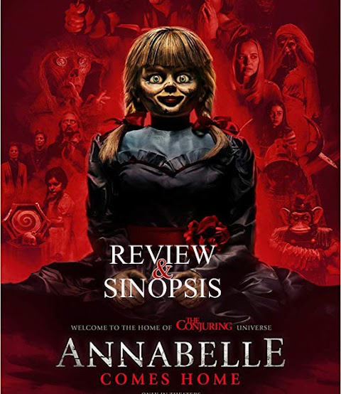 Review dan  Sinopsis Film Annabelle Comes Home (Annabelle 3)