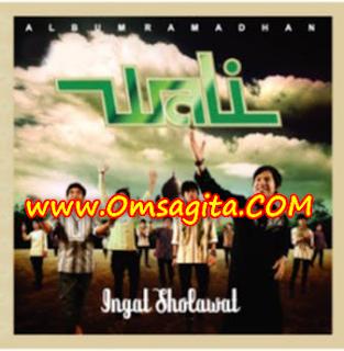 Lagu Wali Album Ingat Sholawat Mp3