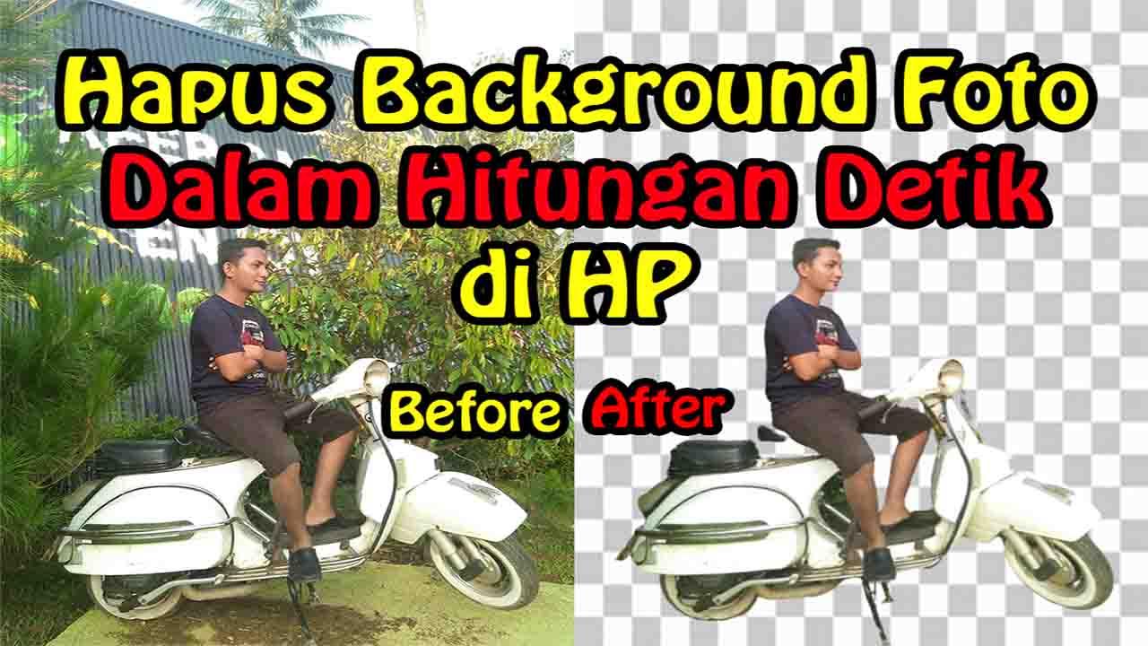 Cara Cepat Menghapus Background Foto di HP
