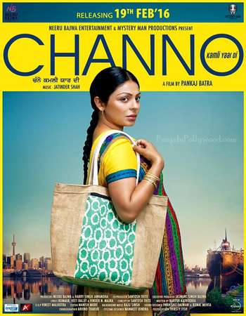 Poster Of Channo Kamli Yaar Di 2016 Punjabi 700MB DVDRip Watch Online Free Download Worldfree4u