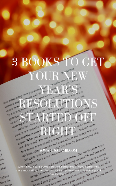 3 Books to Get Your New Year's Resolutions Started Off Right. Read it on www.itsalamb.com #Books #NewYear #NewYearsResolutions #RachelHollis # Inspiration #AlizaLicht #AlexandraReinwath #SelfHelp