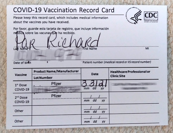 My vaccination record card after receiving dose #1 of Pfizer-BioNTech's COVID-19 vaccine...on March 31, 2021.