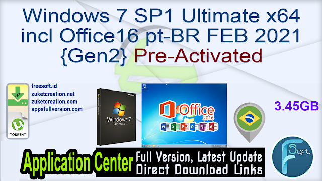 Windows 7 SP1 Ultimate x64 incl Office16 pt-BR FEB 2021 {Gen2} Pre-Activated