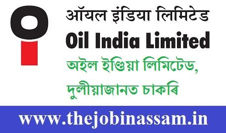 Oil India Limited Duliajan Recruitment 2019