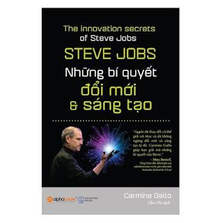 Steve Jobs - Những Bí Quyết Đổi Mới Và Sáng Tạo (Tái Bản 2017) ebook PDF EPUB AWZ3 PRC MOBI