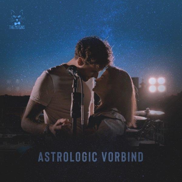 Letra : Astrologic Vorbind - THE MOTANS [Lyrics]