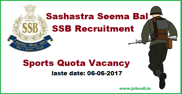 ssb sports quota recruitment 2017,10th pass govt jobs 2017