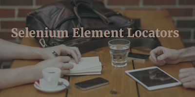 Selenium Element Locators