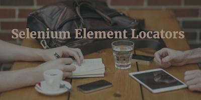 Selenium Element Locators
