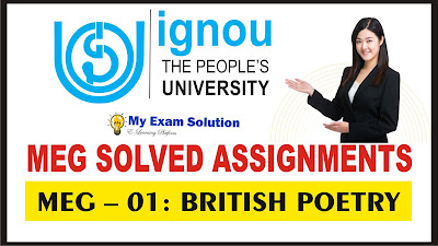 meg assignments, ignou meg assignments, meg 01 british poetry,