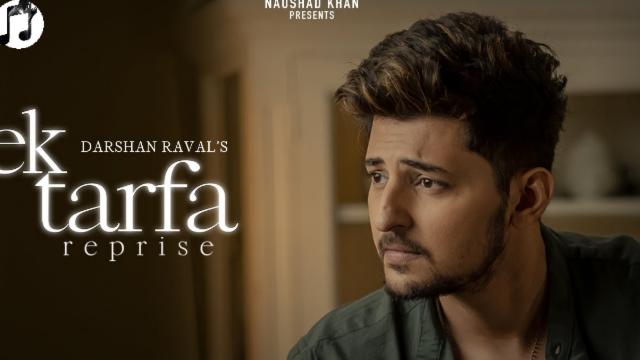 Ek tarfa reprise lyrics-Darshan Raval