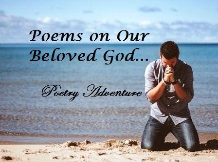 Poems on God, Poem about God's Love, Beloved God Poem, Inspiring Poems about God