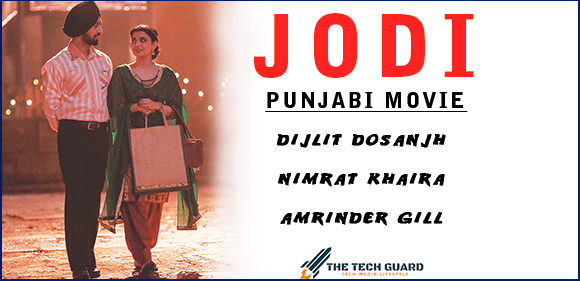 Jodi - Diljit Dosanjh, Nimrat Khaira and Amrinder Gill  Full Movie 720p