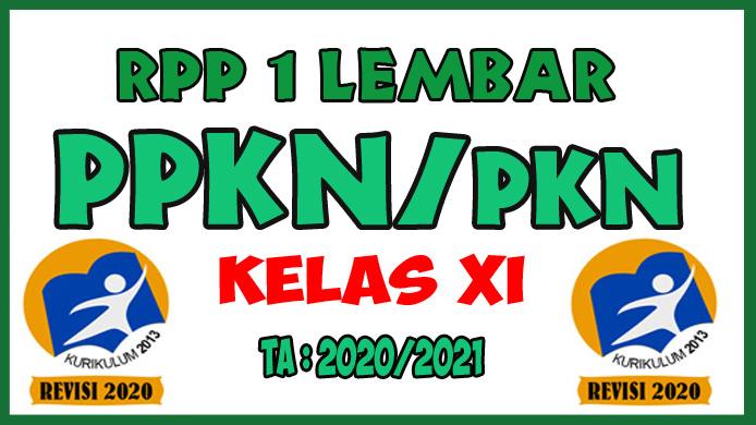 RPP 1 Lembar Lengkap Mata Pelajaran PKN Kelas XI K13 Revisi