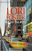 Lori Foster - Bajo Su Piel