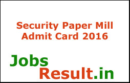 Security Paper Mill Admit Card 2016