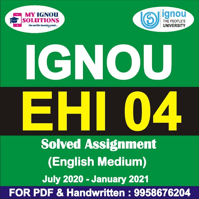 EHI 04 Solved Assignment 2020-21