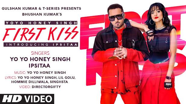 First Kiss Song Lyrics : Yo Yo Honey Singh Ft. Ipsitaa | Bhushan Kumar | Lil Golu, Singhsta, Hommie D, DirGifty Lyrics Planet