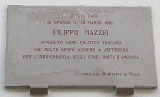 A plaque marks the house in Via Giordano Bruno in Pisa where Filippo Mazzei died on March 19, 1816
